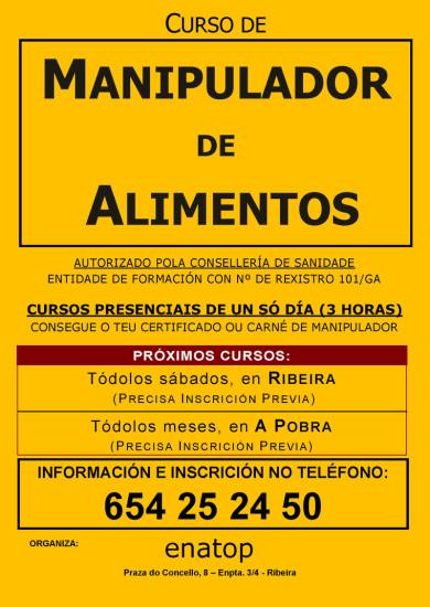 Curso de manipulador de alimentos en Puebla del Caramiñal: do Caramiñal: jueves, 22 de noviembro, por la tarde, de 17:00 a 20:00, en la Asociación de Empresarios de Puebla del Caramiñal.