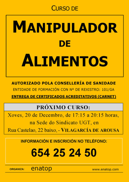 Curso de manipulador de alimentos en Vilagarcía de Arousa: Xoves, 20 de decembro, pola tarde, de 17:15 a 20:15.