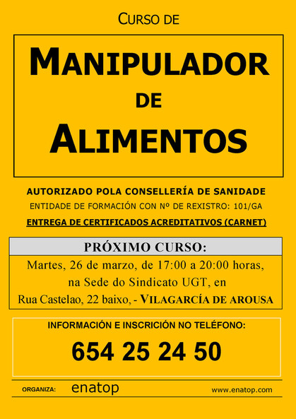 Curso de manipulador de alimentos en Vilagarcía de Arousa: martes, 26 de marzo, de 17:00 a 20:00, en la sede del sindicato UGT.