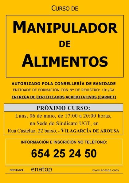 Curso de manipulador de alimentos en Villagarcía de Arosa: lunes, 06 de mayo, de 17:00 a 20:00, en la sede del sindicato UGT.